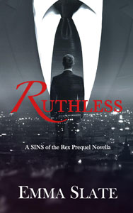 Ruthless by Emma Slate